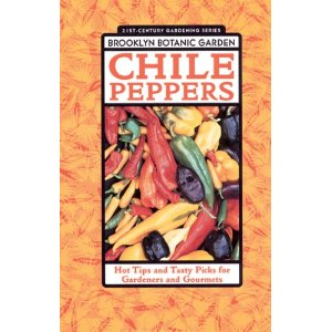 Book - Chile Pepper Tips for Gardeners and Gourmets