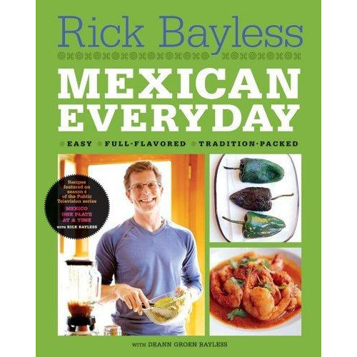 Book - Rick Bayless Mexican Everyday
