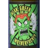 Mean Green Motherfucker