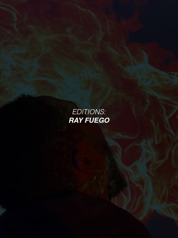 EDITIONS-RAY FUEGO