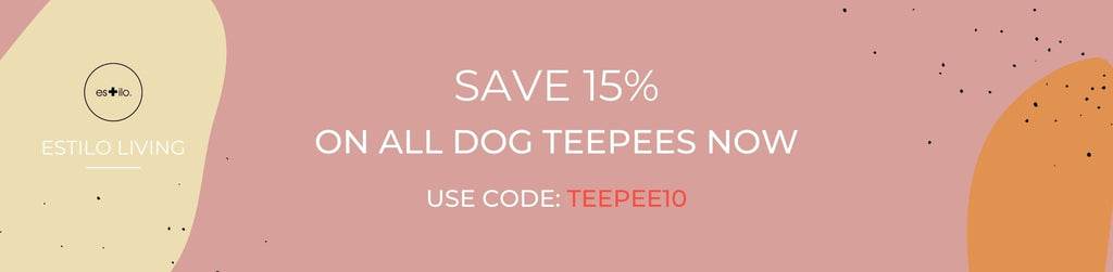 SAVE 15% On All Dog Teepees - Shop Dog Teepee Beds In Our Dog Teepees, Dog Tents & Dog Beds Collection from Estilo Living