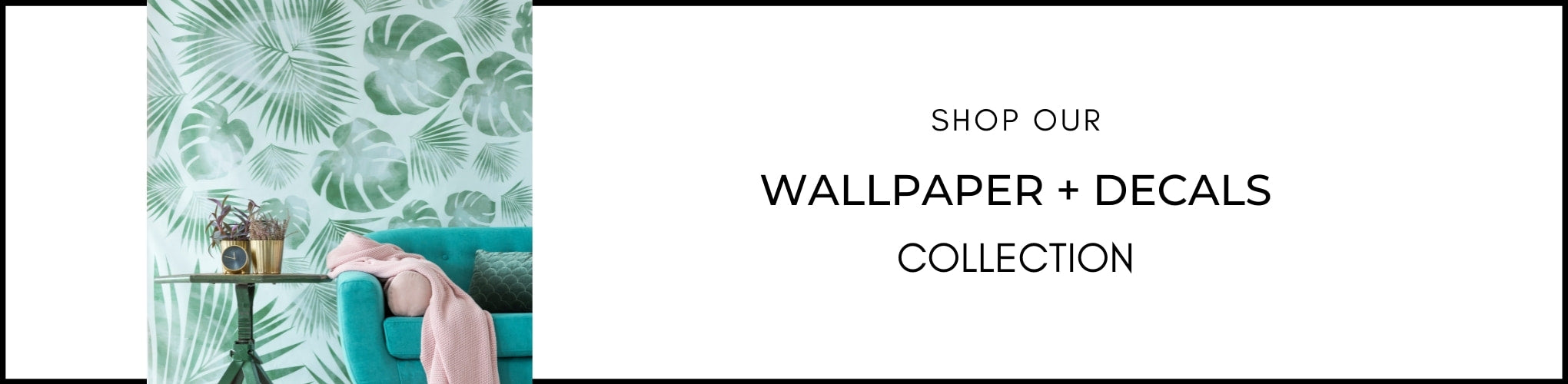 Wallpaper and Decals Collection from Estilo Living - Buy  Wallpaper and Decals for small spaces and homes Online Now!