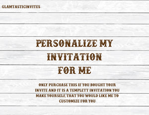 Personalize my Invitation, Customize my Templett Invitation, Customized Invitation, Personalize