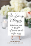 Printable Wedding Sign, In loving Memory Sign, Rustic Wedding Sign, Printable Sign, Wedding Sign, Rustic Wedding, Calligraphy Sign, Digital