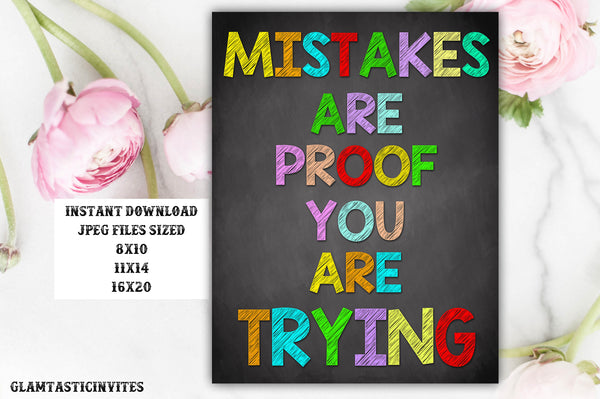 Classroom Decor, Teacher Decor, Mistakes are proof you are trying, motivational, Teacher Gift, Educational Decor, Classroom Decoration, DIY