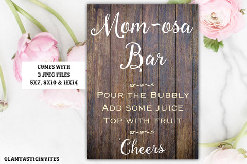 Rustic Mom-osa Bar Sign, Bar Sign, Rustic Baby Shower Sign, Printable Sign, Shower Sign, Momosa Sign, Digital Sign, Mom-osa Sign, Mom-osa