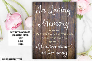 Printable Wedding Sign, In loving Memory Sign, Rustic Wedding Sign, Printable Sign, Wedding Sign, Rustic Wedding, Instant Download,Printable