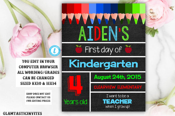 First Day of School Sign, Back to School, Instant Download, Chalkboard, First day of Kindergarten Sign, Template, Editable, Printable Sign