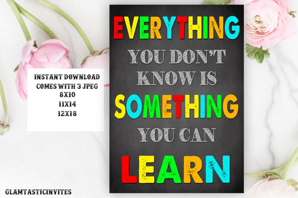 Teacher Classroom Decor, Everything You Don't Know Quote, Learn Quotes, Teacher Gift, Classroom Chalkboard, Inspirational Quotes, School