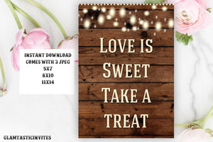 Love is Sweet Sign, Country Wedding, Rustic Shower Sign, Printable Sign, Rustic Wedding, Instant Download, Digital Sign, Rustic, DIY Party