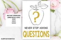 Never Stop Asking Questions Classroom Poster Sign Decor, Guidance Counselor Sign, Social Worker Sign, Classroom Rules. Classroom Sign, Gift