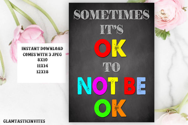 Counseling Office Sign, Sometimes its Ok to not be Ok Sign, Counselor Office Decor, Social Worker Sign, School Resource Office, Motivational