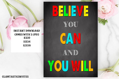 Classroom Decor, Teacher Decor, Believe You Can and You Will, Teacher Gift, Educational Decor, Classroom Decoration, Instant Download,Class