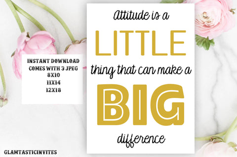 Attitude is a Little thing that can make a Big Difference Classroom Teacher Sign, Instant Download, Teacher Gift, Counselor, Social Worker