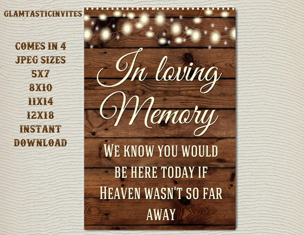 Printable Wedding Sign, In loving Memory Sign, Rustic Wedding Sign, Printable Sign, Wedding Sign, Rustic Wedding, Wood Sign, Digital Sign
