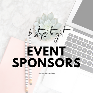 Pink Branding School - 5 Steps to get event sponsorship - A Seat At The Table Branding Agency