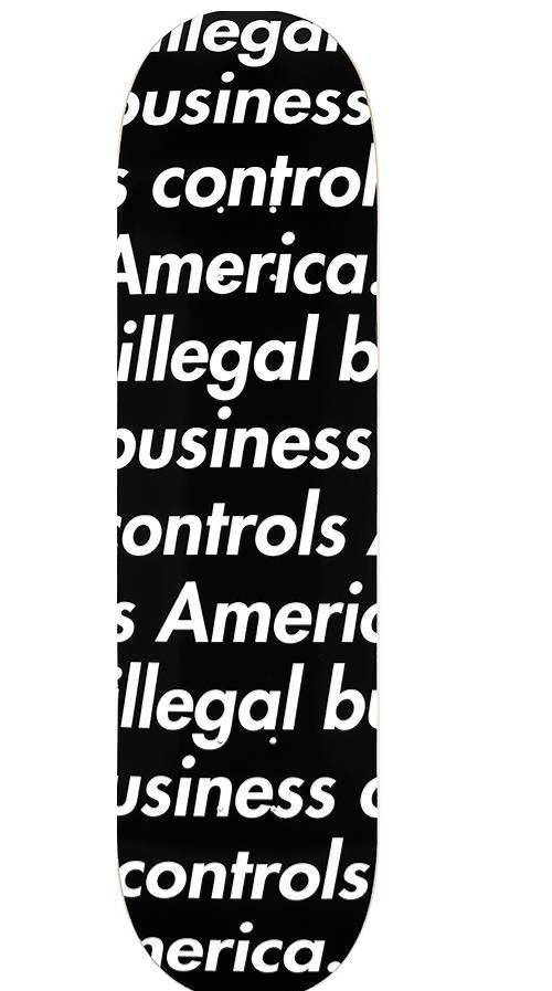 Supreme 18S/S Illegal Business Skateboard Deck Black