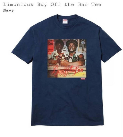 Supreme 17S/S Limonious Buy Off The Bar Tee Navy