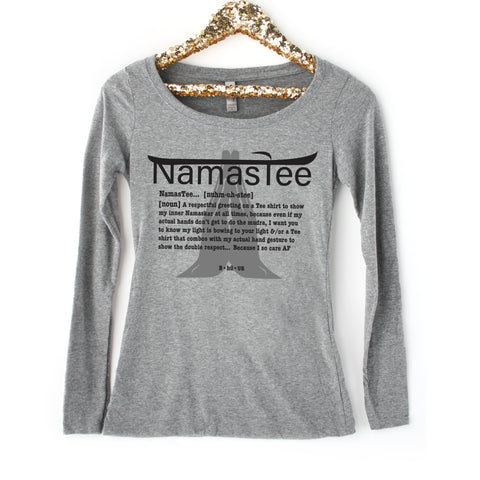 Namastee shirt : Women's Long Sleeve Scoop Tee (Gray)