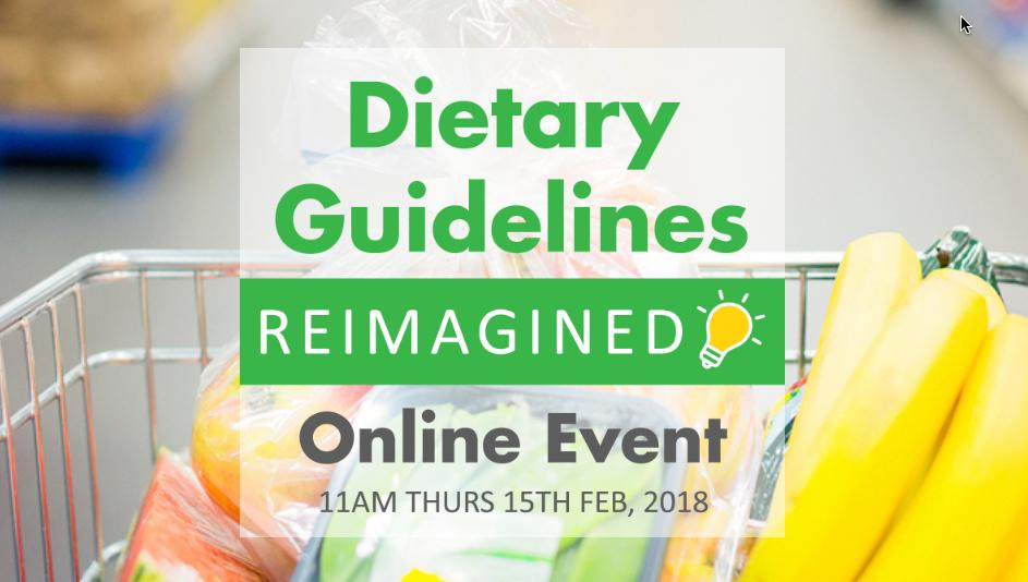 Dietary Guidelines Reimagined Online Event - Recorded Package