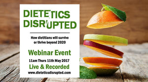 Dietetics Disrupted Webinar - Recorded Package