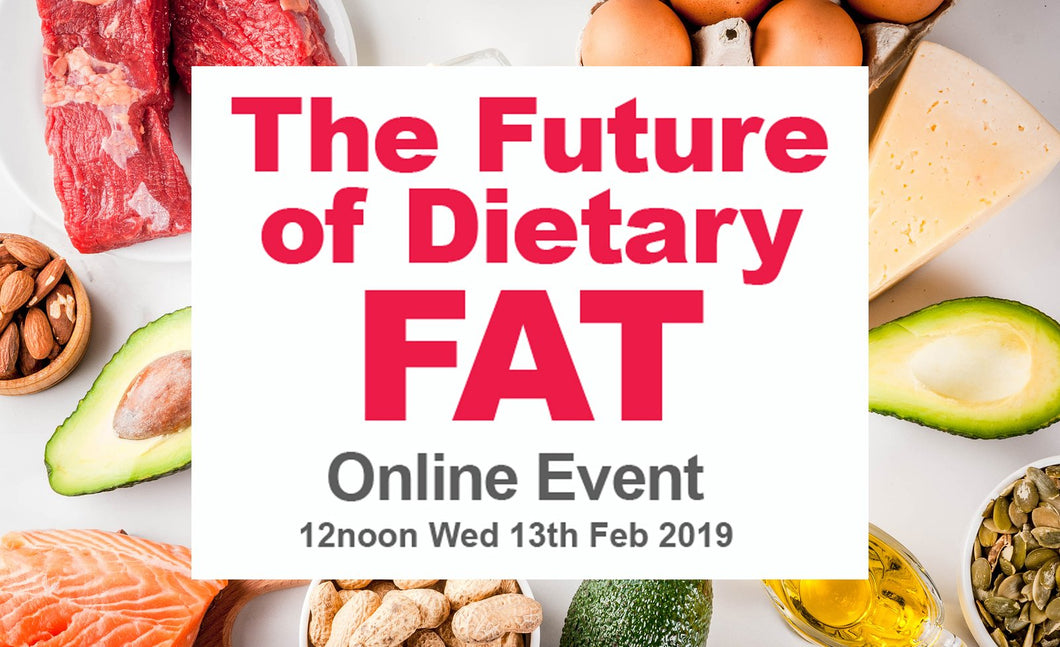 The Future of Dietary Fat - Recorded Package