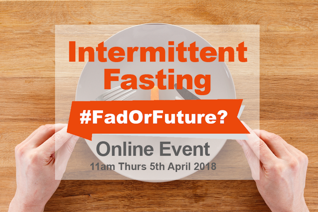 Intermittent Fasting #FadOrFuture? - Recorded Package