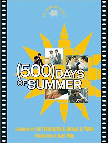 (500) Days of Summer: The Shooting Script (Newmarket Shooting Script)
