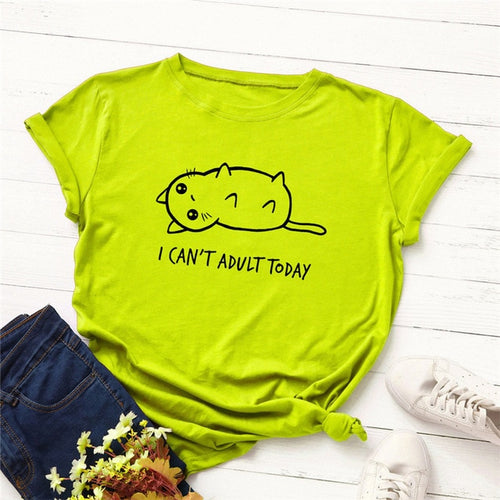 I Can't Adult Today T-shirt - MyTopCat