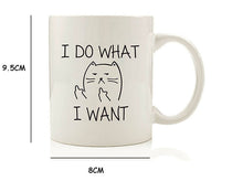 Load image into Gallery viewer, I Do What I Want Mug - MyTopCat