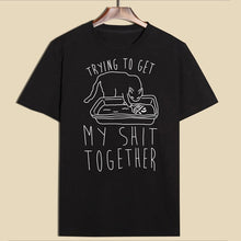 Load image into Gallery viewer, Shit Together T-shirt - MyTopCat
