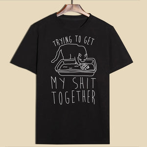Shit Together T-shirt - MyTopCat