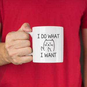I Do What I Want Mug - MyTopCat