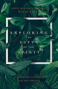 Exploring the Gifts of the Spirit - BOOK