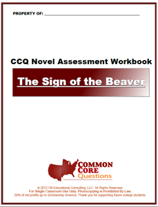 Sign of the Beaver CCQ Workbook (Reading Level T - 770L+)