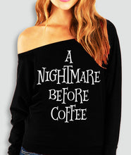 Load image into Gallery viewer, A NIGHTMARE BEFORE COFFEE Halloween Off-Shoulder Shirt - 2 Styles