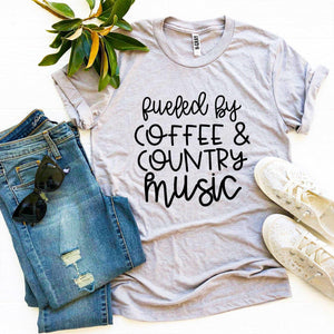 Fueled By Coffee And Country Music T-shirt