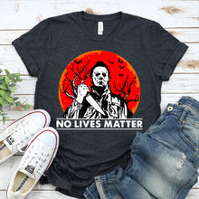 Load image into Gallery viewer, No Lives Matter Halloween T-shirt