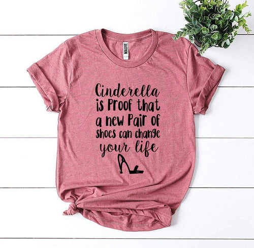Cinderella Is Proof T-shirt