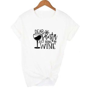 Fashion Dear Santa Bring Wine t shirt