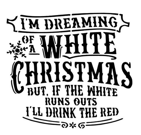 I'm dreaming of a white Christmas, but if the white runs out I'll take the red