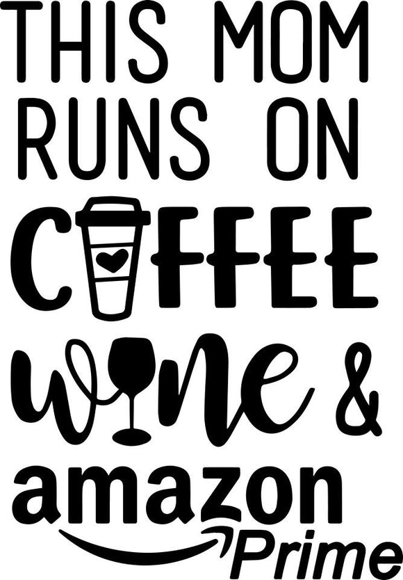Coffee Wine and Amazon Prime