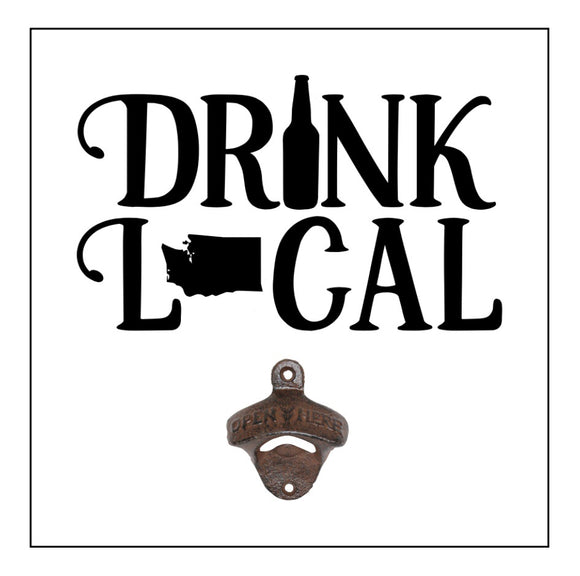 Drink Local with Bottle Opener