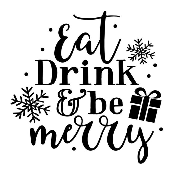 Eat Drink & Be Merry