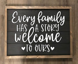 Every Family has a Story Welcome to ours 2