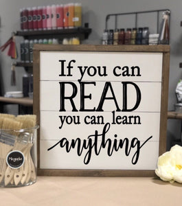 If you can read you can learn anything