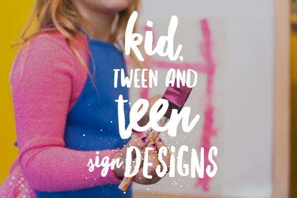 Kids/Teen Designs