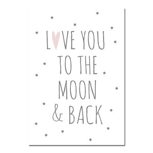 Love you to the moon and back Nursery Quote Poster