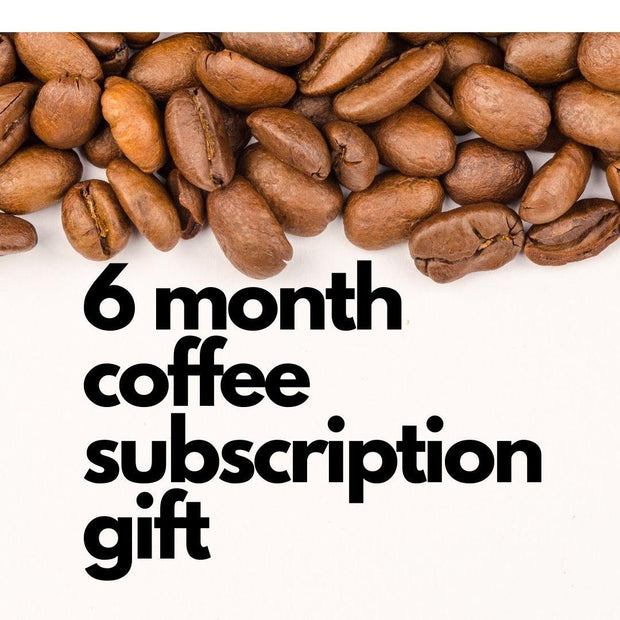6 Month Coffee Subscription-Coffee Hit-Coffee Hit