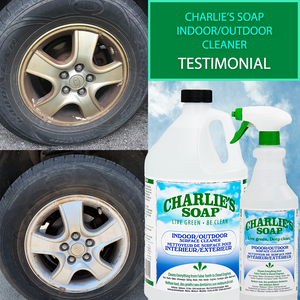 Charlie's Soap Indoor/Outdoor Cleaner Tire Rims Testimonial